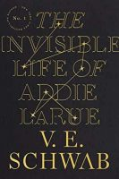 The Invisible Life of Addie LaRue Jacket Cover
