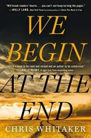 We Begin at the End Jacket Cover